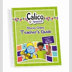 Teacher's Guide Level A  Calico Spanish