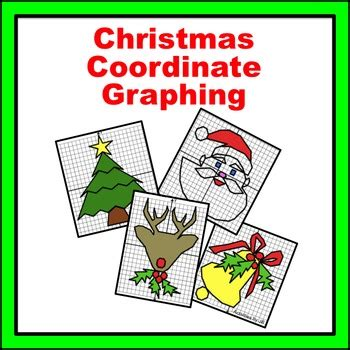 Christmas Coordinate Graphing By Activities By Jill  Teachers Pay Teachers