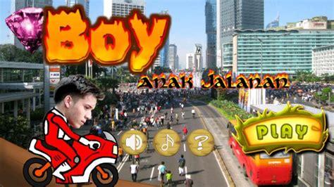 boy  anak jalanan  apk  android arcade games