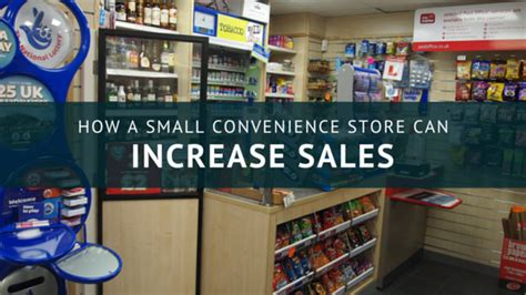 How Small Convenience Stores Can Increase Sales