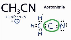 Ch3cn Lewis Structure  How To Draw The Lewis Structure For Ch3cn