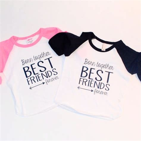 Twins T-shirt best friends forever Inspirational by