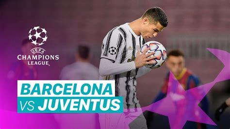 Streaming Mini Match - Barcelona vs Juventus I UEFA ...