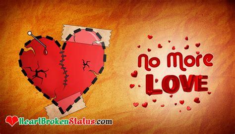 No More Love @ Heartbrokenstatuscom