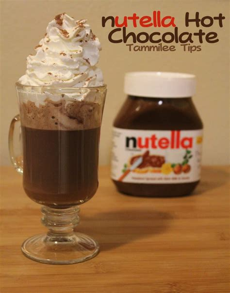 recipes with nutella nutella hot chocolate recipe tammilee tips