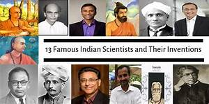 13 Famous Indian Scientists and Their Inventions Which ...