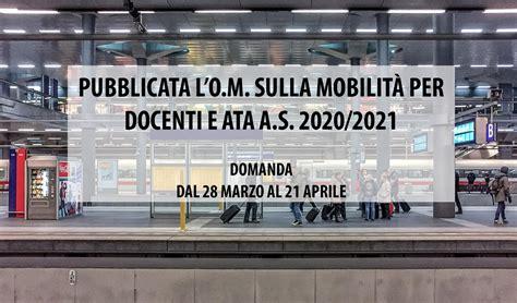 I risultati il prossimo 7 giugno. PUBBLICATA L'O.M. SULLA MOBILITÀ PER DOCENTI E ATA A.S. 2020/2021 - Aclis