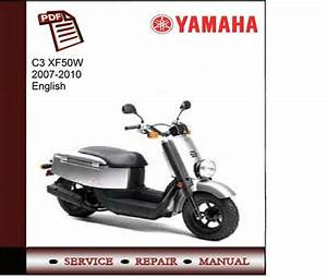 Yamaha C3 Xf50w 2007-2010 Workshop Service Manual