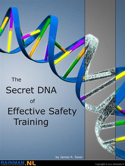 secret dna  effective safety training rainmannl