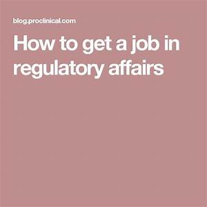 best 25 regulatory affairs ideas on pinterest clinical With how to get a cra job