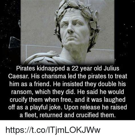 Julius Caesar Memes - 25 best memes about pirate pirate memes