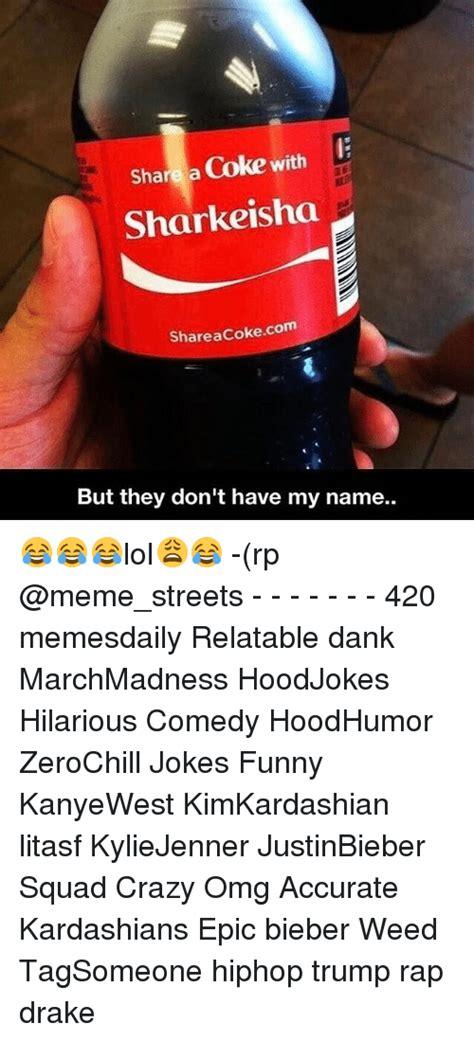 Share A Coke Meme - 25 best memes about share a coke with share a coke with memes
