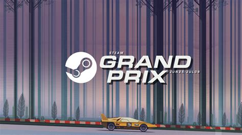 The Steam Grand Prix Is Here