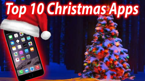 Top 10 Christmas Apps Iphone, Ipad And Ipod Touch Youtube