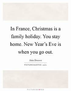 New Year And Ch... New France Quotes