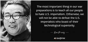 Kim Il-sung quo... Important War Quotes