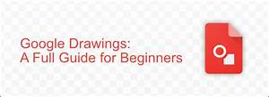 Google Draw  A Full Guide For Beginners
