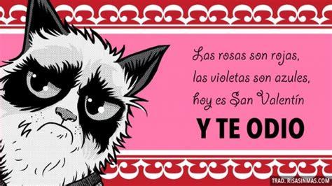I Hate Valentines Day Meme - tarjeta de san valent 237 n de grumpy cat