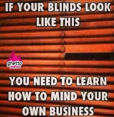 Haha Business Meme - mind your own business oh so funny pinterest