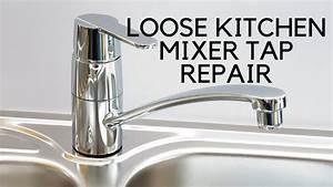 Loose Kitchen Mixer Tap Easy Fix YouTube