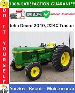 John Deere 2040  2240 Tractor Service Repair Manual Pdf