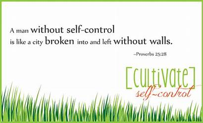Self Control Bible Quotes Verse Lack Quotesgram