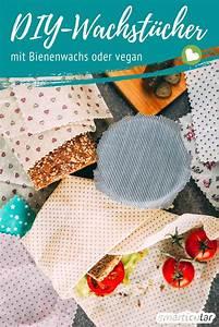 Käse Aufbewahren Ohne Plastik : wachst cher selber machen mit bienenwachs oder vegan ~ Watch28wear.com Haus und Dekorationen