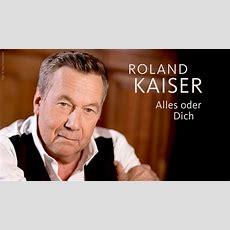 Roland Kaiser Alles Oder Dich (limitierte Deluxeedition