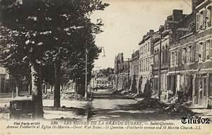 Spa Avenue Saint Quentin : saint quentin ruines de la grande guerre 1914 1918 ~ Dailycaller-alerts.com Idées de Décoration
