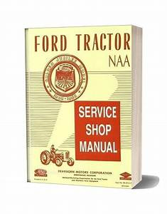 Ford Tractor Naa Shop Manual