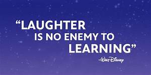 """""""Laughter is ... Laughing Disney Quotes"""