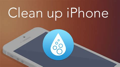 how to clean iphone storage phone cleaner get more storage on iphone 3535