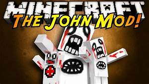 John 2 0 Minecraft : minecraft mod showcase john youtube ~ Medecine-chirurgie-esthetiques.com Avis de Voitures