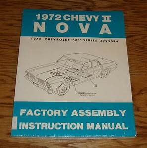 1972 Chevrolet Chevy Ii Nova Factory Assembly Instruction