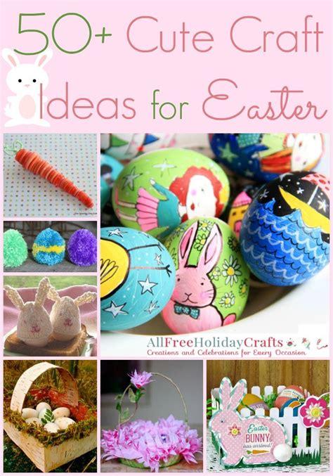 cute craft ideas  easter allfreeholidaycraftscom