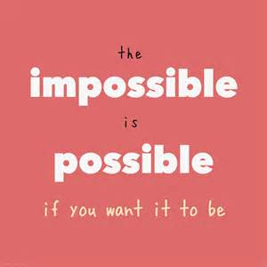 Make Impossible Possible