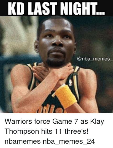 Game 7 Memes - kd last night memes warriors force game 7 as klay thompson hits 11 three s nbamemes nba memes