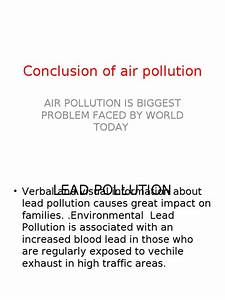 Healthy Living Essay Air Pollution Research Paper Conclusion Example Examples Of English Essays also Science Essay Example Air Pollution Essay Conclusion Best Essays In English Air Pollution  Essays On The Yellow Wallpaper