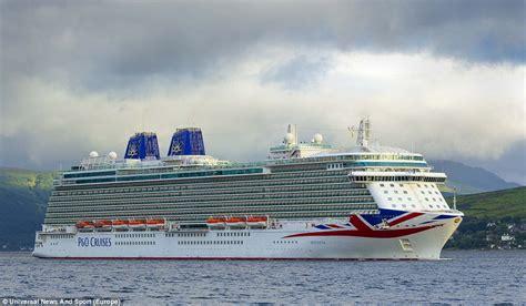 Britannia Cruise Ship Makes Maiden Voyage Around The British Isles | Daily Mail Online