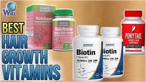 10 Best Hair Growth Vitamins 2018