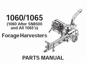 Gehl 1060    1065 Forage Harvester Parts Manual  U2013 Service Manual Download