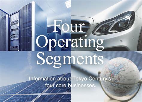 four operating segments tokyo century corporation