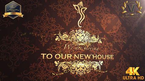 house warming ceremony invitation video vtev youtube