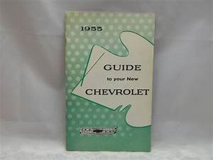 1955 Guide To Your New Chevrolet Owner U0026 39 S Manual Original