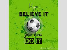 Inspirational Quote Football Or Soccer Background Stock