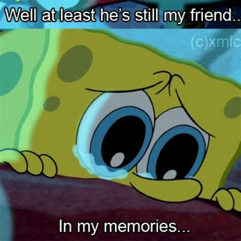 Sad Spongebob Meme - 1000 images about cartoons on pinterest rock bottom new groove and real life