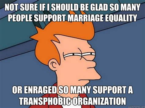 Marriage Equality Memes - not sure if i should be glad so many people support marriage equality or enraged so many support