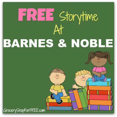 Barnes Noble Storytime by Free Storytime At Barnes Noble On May 30