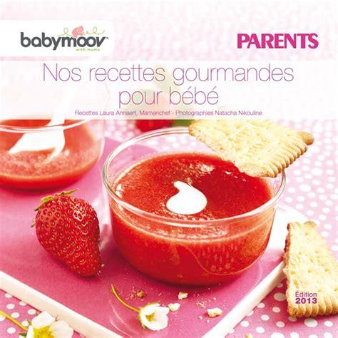 cuisine bébé nouveau livret de recettes pour bébé offert par babymoov