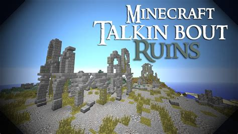 talkin bout ruins catacombs  minecraft youtube